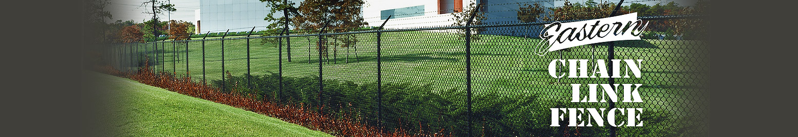 Eastern Chain Link Fence